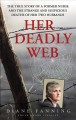 Go to record Her deadly web